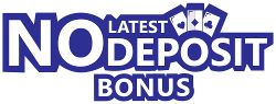 Latest No Deposit Bonus