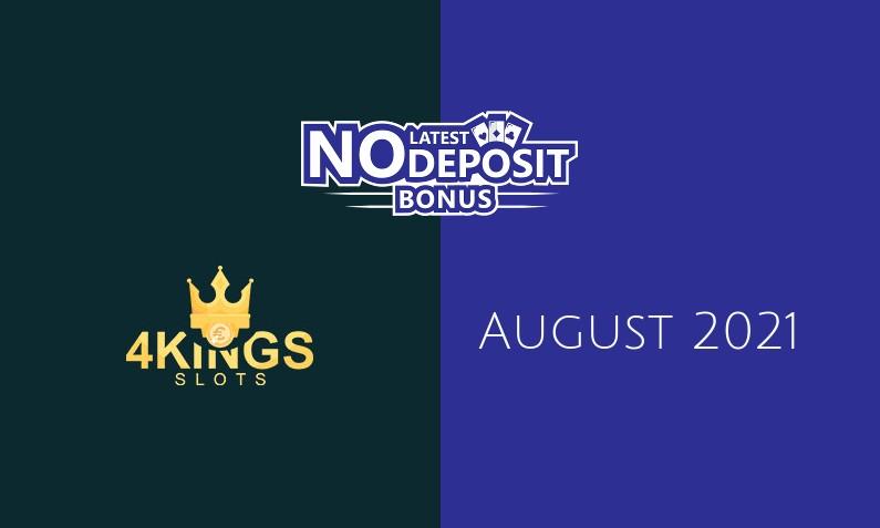 Latest 4 Kings Slots no deposit bonus- 12th of August 2021
