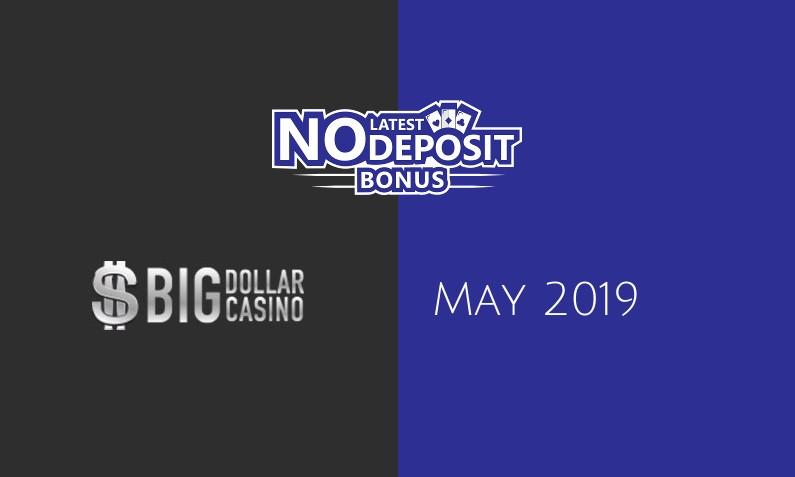 Latest Big Dollar Casino no deposit bonus May 2019