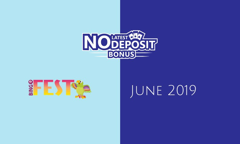 Latest BingoFest Casino no deposit bonus, today 8th of June 2019