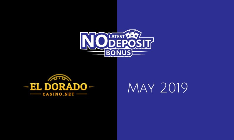 Latest Eldorado Casino no deposit bonus- 15th of May 2019
