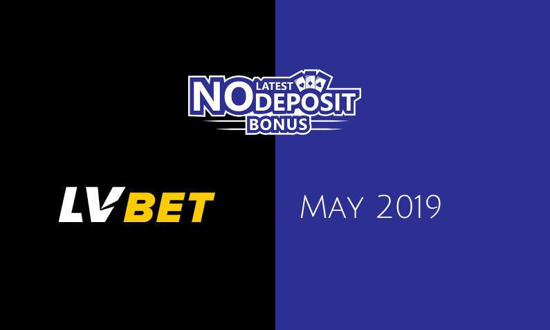 Latest LVbet Casino no deposit bonus May 2019