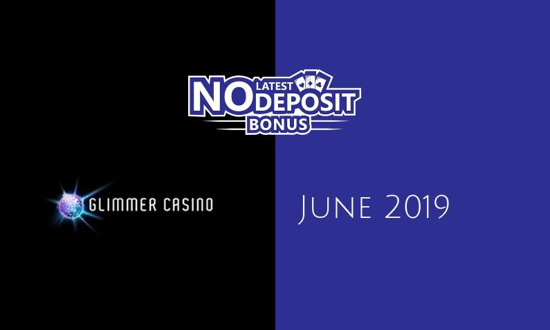 Latest no deposit bonus from Glimmer Casino 10th of June 2019