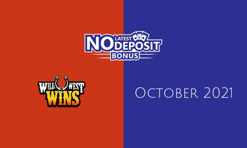 Latest no deposit bonus from Wild West Wins, today 16th of October 2021