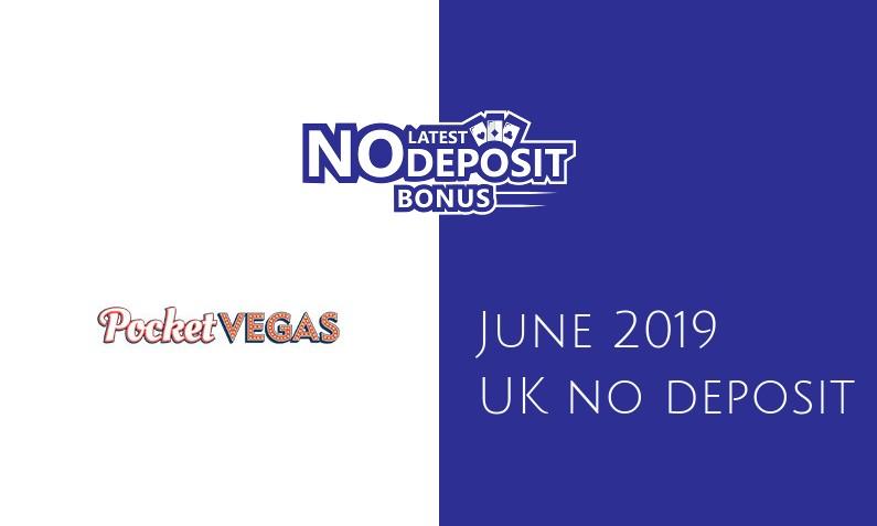 Latest Pocket Vegas Casino no deposit UK bonus- 9th of June 2019