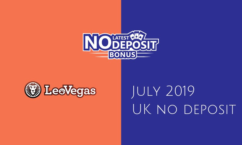 Latest UK no deposit bonus from LeoVegas, today 9th of July 2019
