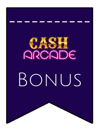 Latest bonus spins from Cash Arcade