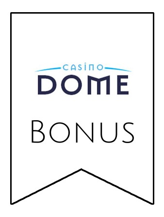 Latest bonus spins from Casino Dome