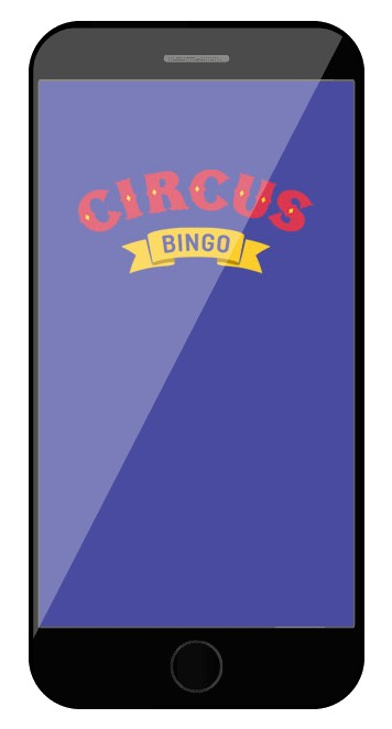 Circus Bingo Casino - Mobile friendly