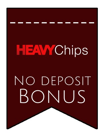 Heavy Chips - no deposit bonus CR