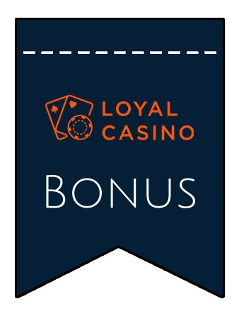 Latest bonus spins from Loyal Casino