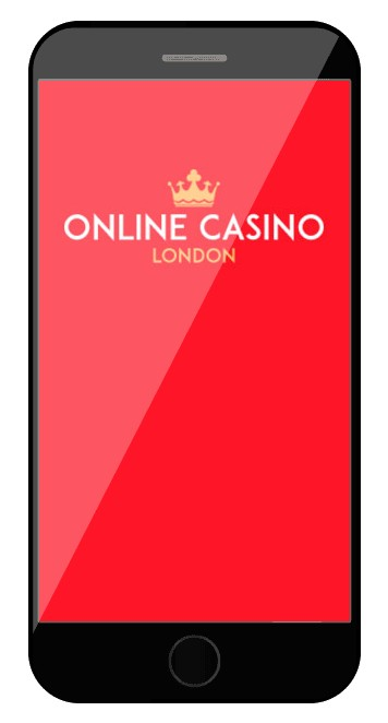 Online Casino London - Mobile friendly