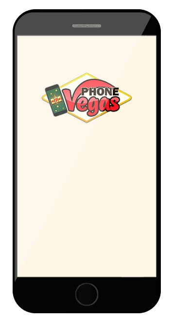 Phone Vegas Casino - Mobile friendly