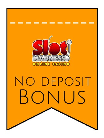 Slot Madness - no deposit bonus CR