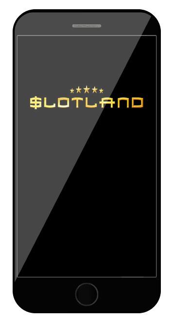 Slotland Casino - Mobile friendly