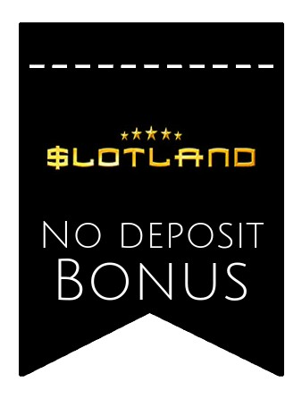 Slotland Casino - no deposit bonus CR