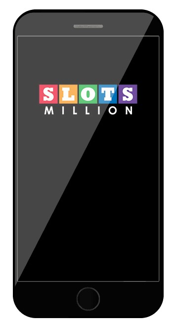 Slots Million Casino - Mobile friendly