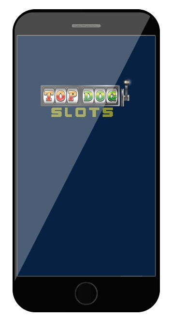 Top Dog Slots Casino - Mobile friendly