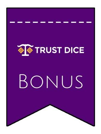 Latest bonus spins from TrustDice