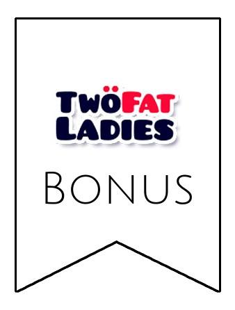 Latest bonus spins from Two Fat Ladies Bingo