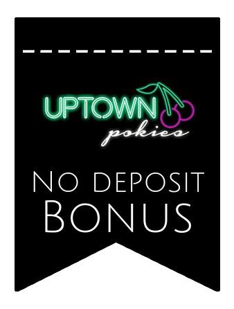 Uptown Pokies Casino - no deposit bonus CR